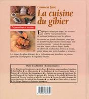 Comment faire la cuisine du gibier et de la chasse - 4ème de couverture - Format classique