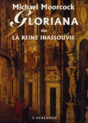 Gloriana Ou La Reine Inassouvie - Couverture - Format classique
