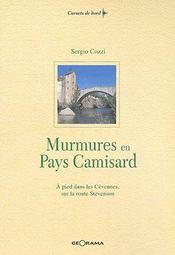 Murmures en pays Camisard ; à pied dans les cévennes sur la route Stevenson - Couverture - Format classique