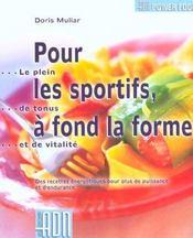 Pour les sportifs a fond la forme ; des recettes energetiques pour plus de puissance et d'endurance - Intérieur - Format classique