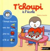 T'choupi a l'ecole – Thierry Courtin