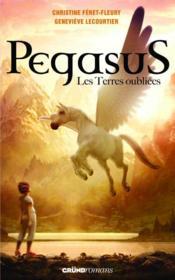 Pegasus t.1 ; les terres oubliées - Couverture - Format classique