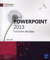 Vente  Powerpoint 2013 ; fonctions de base  - Myriam Gris