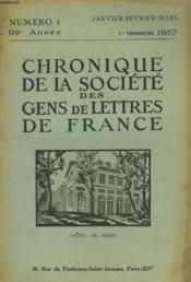 CHRONIQUE DE LA SOCIETE DES GENS DE LETTRES DE FRANCE N°1, 92e ANNEE ( 1er TRIMESTRE 1957) - Couverture - Format classique