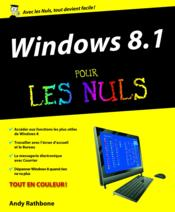 Vente  Windows 8.1 pour les nuls  - Andy Rathbone