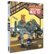 Vente livre :  Lieutenant Mac Fly ; INTEGRALE T.1 A T.3  - Fred Duval - Jean Barbaud - Barbaud - Barbaud Jean / Duval