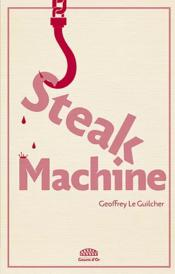 Vente  Steak machine  - Geoffrey Le Guilcher