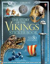 Vente livre :  The story of the vikings ; sticker book  - Megan Cullis