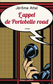 Vente livre :  L'appel de Portobello road  - Jerome Attal