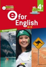 Vente livre :  E FOR ENGLISH ; 4e ; A2/B1 ; 1 dvd + 2 cd mp3 pour la classe (édition 2017)  - Melanie Herment