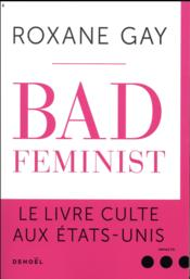 Vente livre :  Bad feminist  - Roxane Gay
