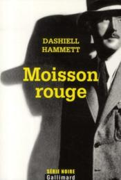Moisson rouge  - Dashiell Hammett