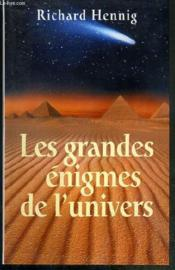 Les Grandes Enigmes De L'Univers - Couverture - Format classique