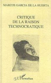 Critique De La Raison Technocratique - Intérieur - Format classique