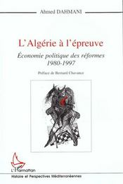 Algerie A L'Epreuve (L') Economie Politique Des Refo - Intérieur - Format classique