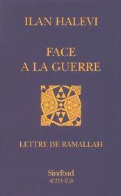 Face a la guerre ; lettre de ramallah - Intérieur - Format classique