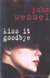 Kiss It Goodbye - Intérieur - Format classique