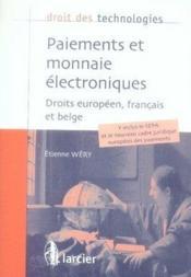 Paiements et monnaie électroniques ; droits européen, français et belge - Couverture - Format classique