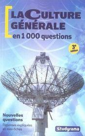 La culture générale en 1000 questions (3e édition) - Intérieur - Format classique