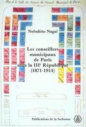 Les Conseillers Municipaux De Paris Sous La Iii<Sup>E</Sup> Republiqu E 1871-1914 - Intérieur - Format classique