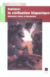 Expliquer la civilisation hispanique - Intérieur - Format classique
