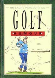 Un sacre parcours de golf - Intérieur - Format classique