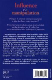 Influence et manipulation ; comprendre et maîtriser les mécanismes et les techniques de persuasion - 4ème de couverture - Format classique