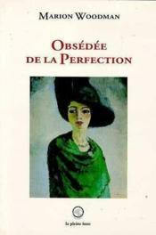 Obsedee De La Perfection - Couverture - Format classique