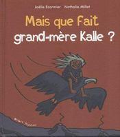 Mais que fait grand-mère Kalle ? - Couverture - Format classique