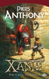 Xanth t.1 ; Lune pour cameleon – Anthony Piers