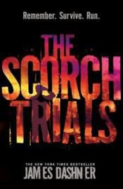 Vente livre :  The maze runner t.2 ; the scorch trials  - James Dashner