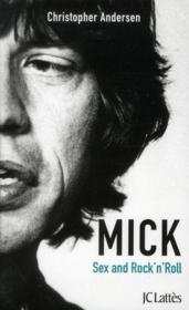 Mick ; sex and rock'n'roll - Couverture - Format classique