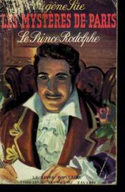 Les Mysteres De Paris. Le Prince Rodolphe. Collection Le Livre Populaire N° 28. - Couverture - Format classique