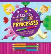 Vente livre :  Allez hop on dessine ! ; princesses  - Mara Conlon