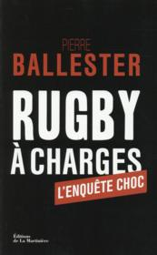 Vente livre :  Rugby à charges  - Pierre Ballester