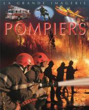 Les pompiers  - Jacques Beaumont - Cathy Franco