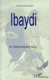 Ibaydi Le Detachement Bleu - Intérieur - Format classique