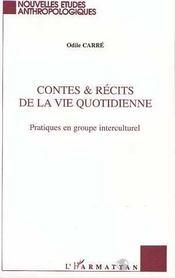 Contes Et Recits De La Vie Quotidienne ; Pratiques En Groupe Interculturel - Intérieur - Format classique