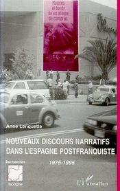 Nouveaux Discours Narratifs Dans L'Espagne Postfranquiste, 1975-1995 - Intérieur - Format classique