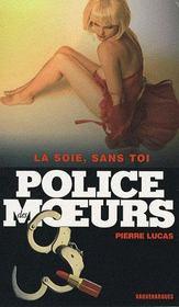 Police Des Moeurs T.184 ; La Soie Sans Toi - Intérieur - Format classique