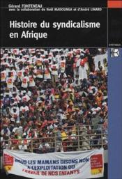 Histoire du syndicalisme en Afrique - Couverture - Format classique