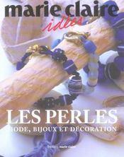 Les perles ; mode, bijoux et decoration - Intérieur - Format classique