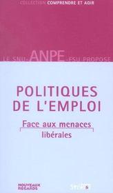 Politiques de l'emploi face aux menaces liberales - Intérieur - Format classique