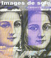 Images de soie ; de jacquard a l'ordinaire - Intérieur - Format classique