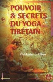 Pouvoir Et Secrets Du Yoga Tibetain - Couverture - Format classique