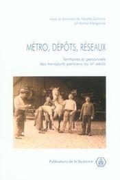 Metro, Depots, Reseaux. Territoires Et Personnels Des Transports Parisiens Au Xxe Siecle - Intérieur - Format classique