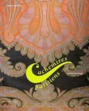 Cachemires parisiens 1810/1880 - Couverture - Format classique