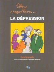 J'Ai Envie De Comprendre La Depression - Intérieur - Format classique