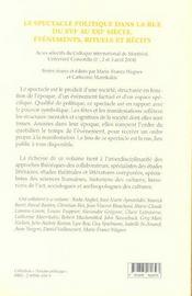 Le spectacle politique dans la rue du XVIe au XXI siècle ; évènements, rituels et récits - 4ème de couverture - Format classique