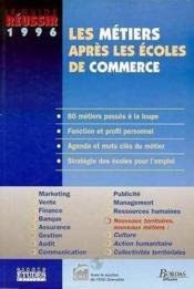 Les Metiers Apres L'Ecole De Commerce 1996 - Couverture - Format classique